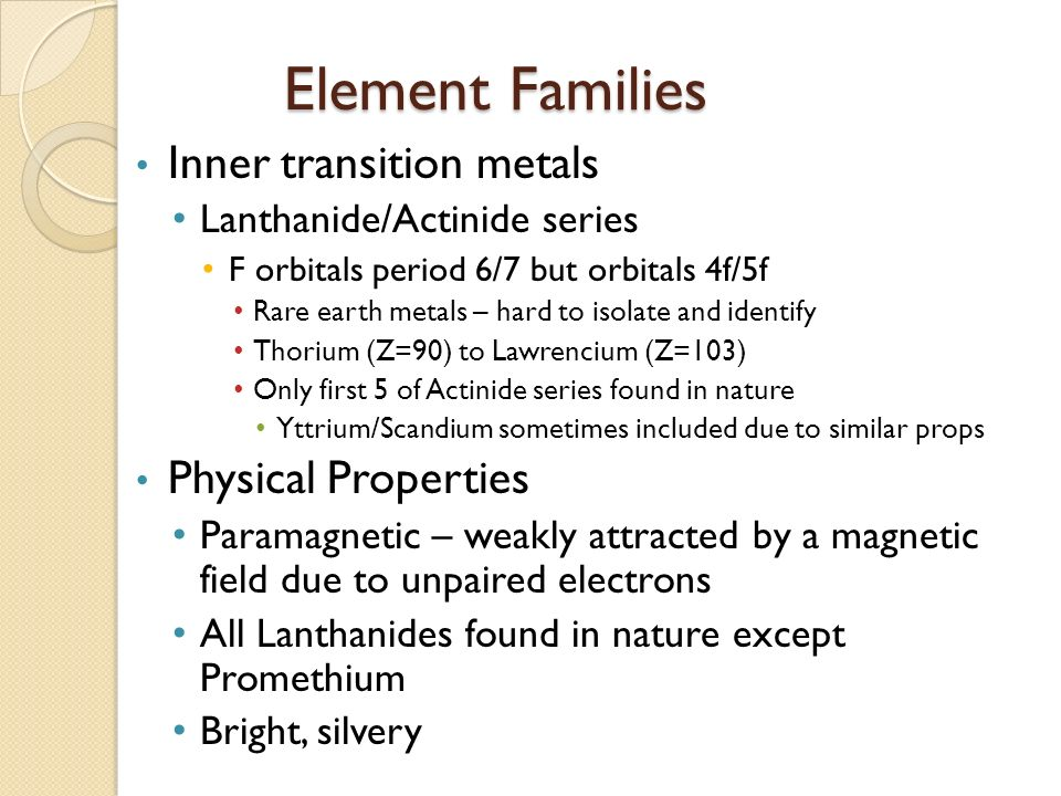 1 periodic table ae study of elements and the compounds they element families inner transition metals physical properties urtaz Choice Image