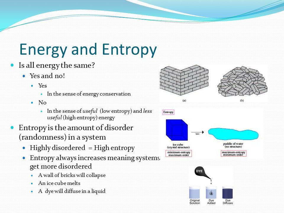 Energy and Entropy Is all energy the same
