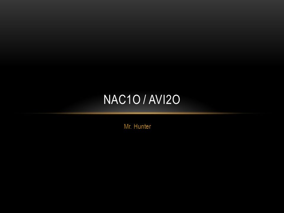 NAC1O / AVI2O Mr. Hunter