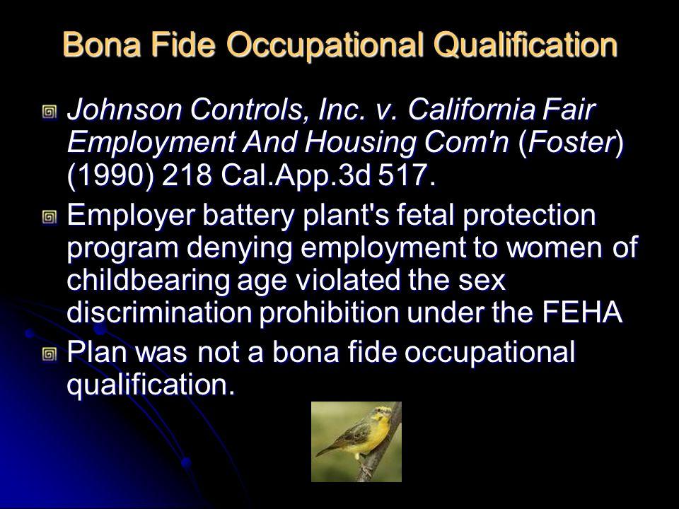 bona fide occupational qualification Employment discrimination report discussions on recent legislation, noteworthy cases & trends in enforcement bona fide occupational qualification (bfoq.