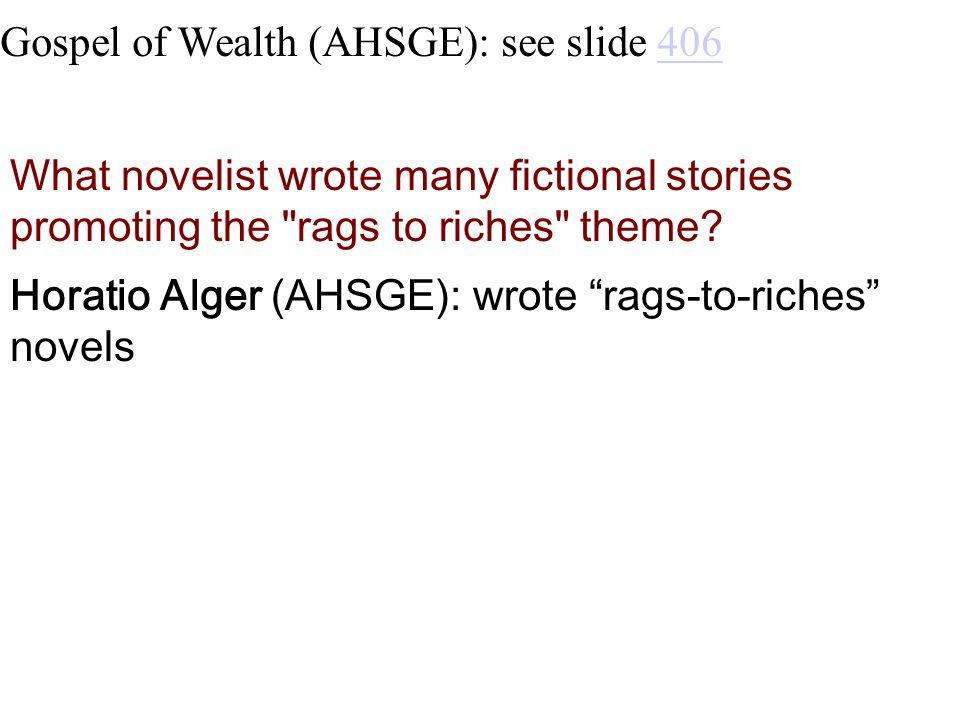 Gospel of Wealth (AHSGE): see slide 406