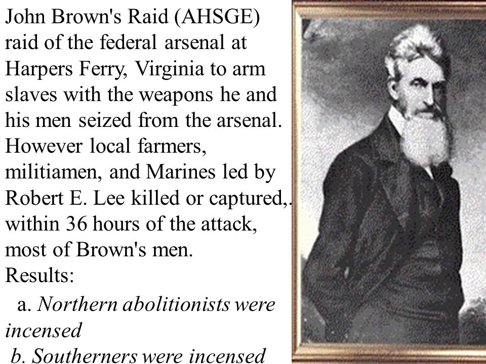 a. Northern abolitionists were