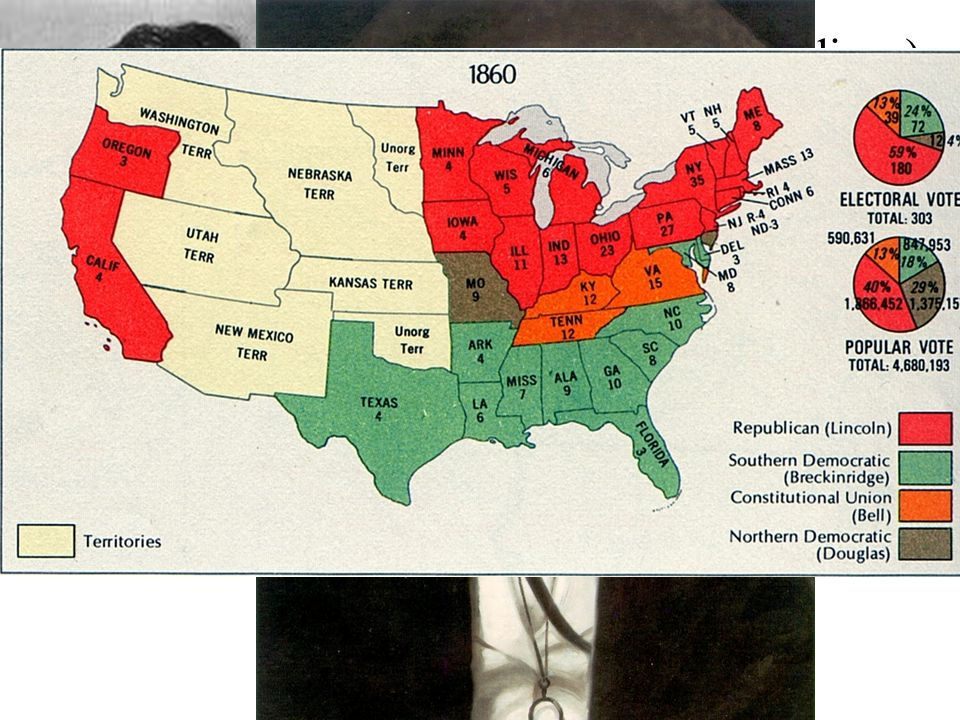 1860 election (AHSGE): Lincoln (Republican)--WINS (wasn t even on many southern ballots)