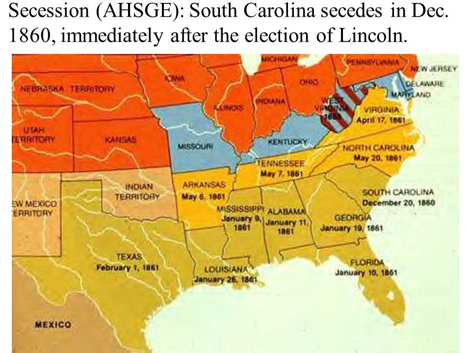 Secession (AHSGE): South Carolina secedes in Dec