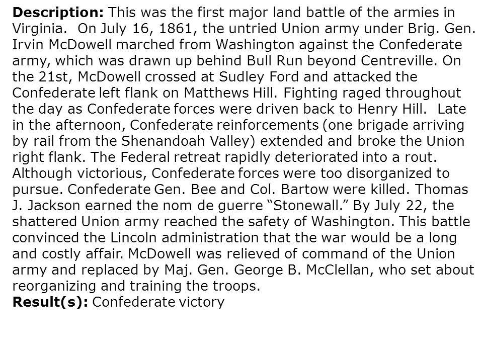 Result(s): Confederate victory