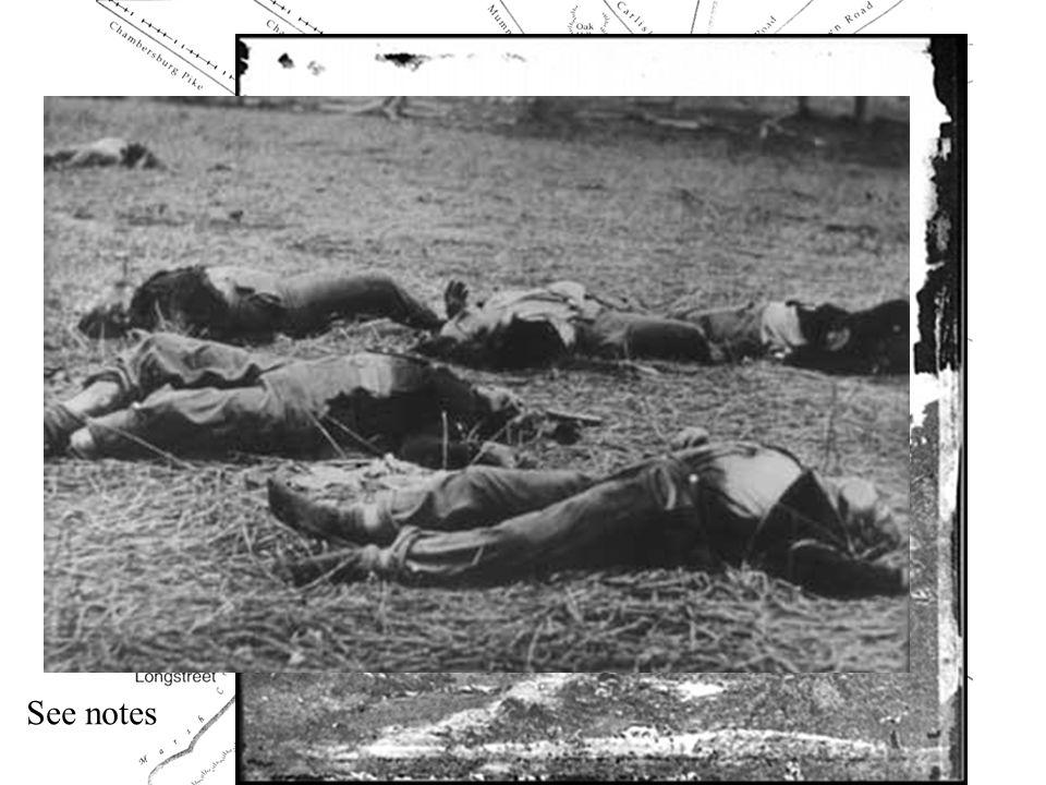 See notes http://www.gettysburg.com/bog/bogstory/story1.htm
