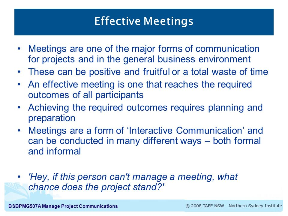 effective meetings meetings are one of the major forms of