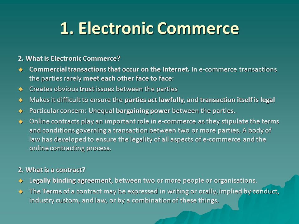 E-Commerce Commerce And Contracts 1. What Is E-Commerce? 2. What