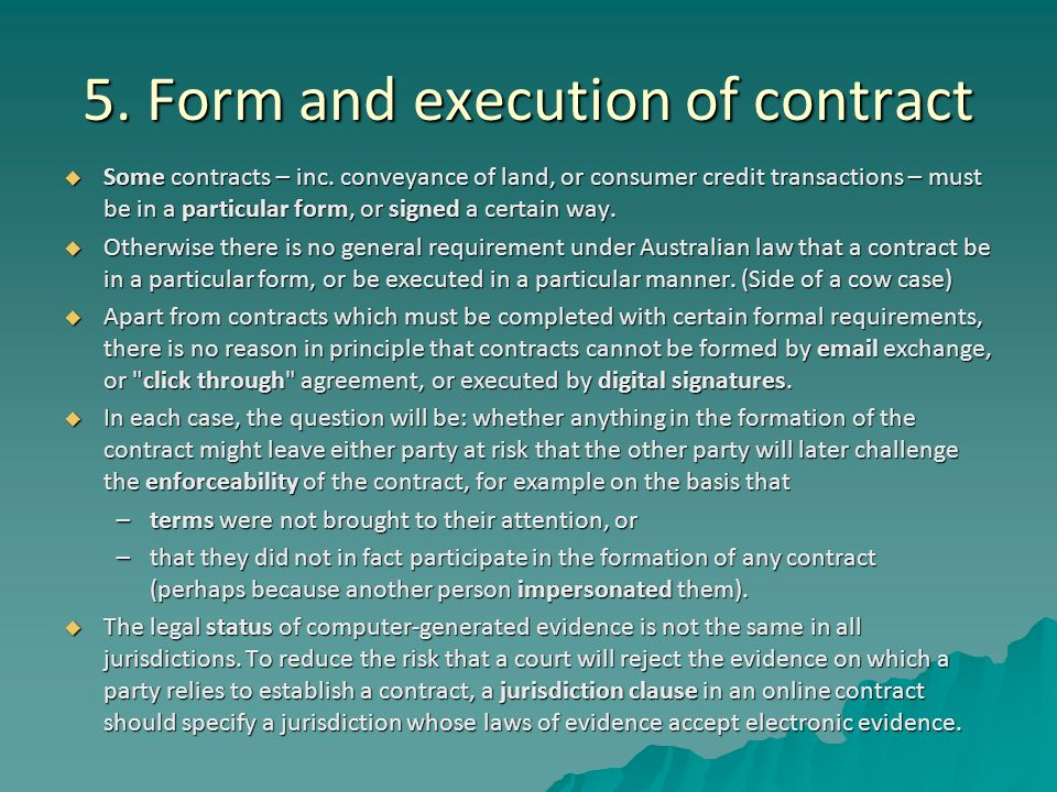 the forms and elements of contracts The elements of common-law contract formation include offer, acceptance, and consideration offer and acceptance together form mutual assent additionally, to .