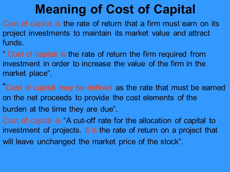 Meaning Of Cost Of Capital