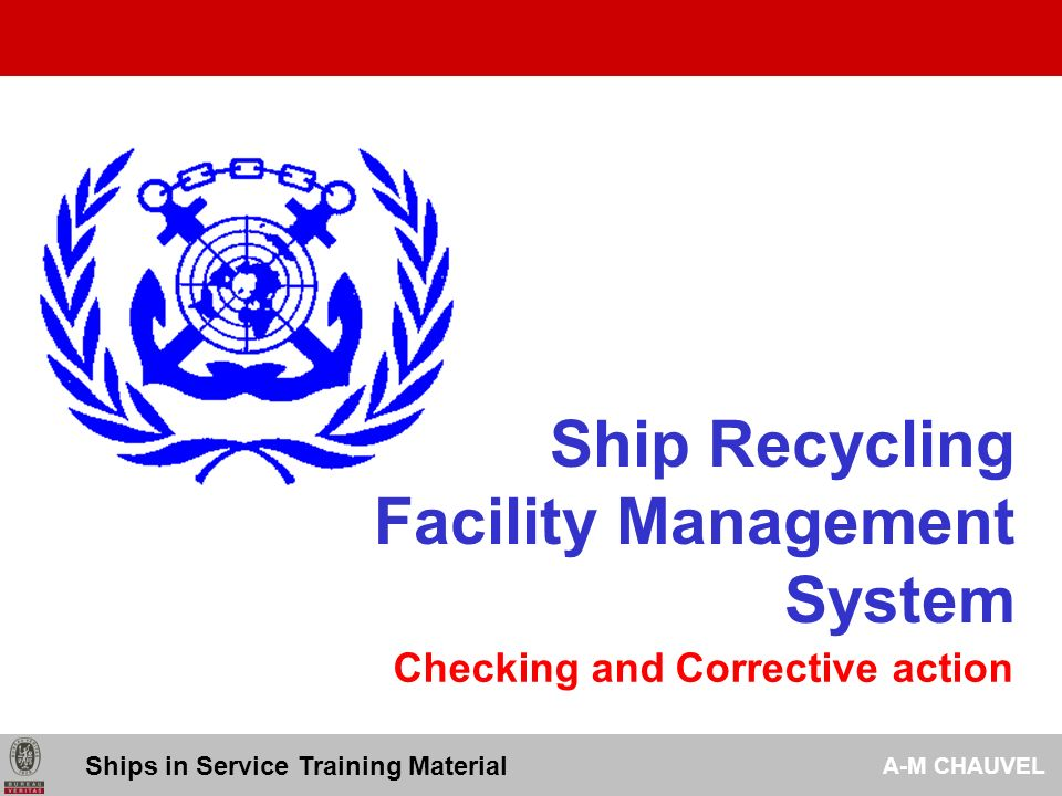 Ship Recycling Facility Management System