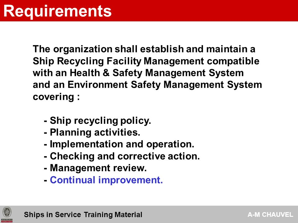 Requirements The organization shall establish and maintain a