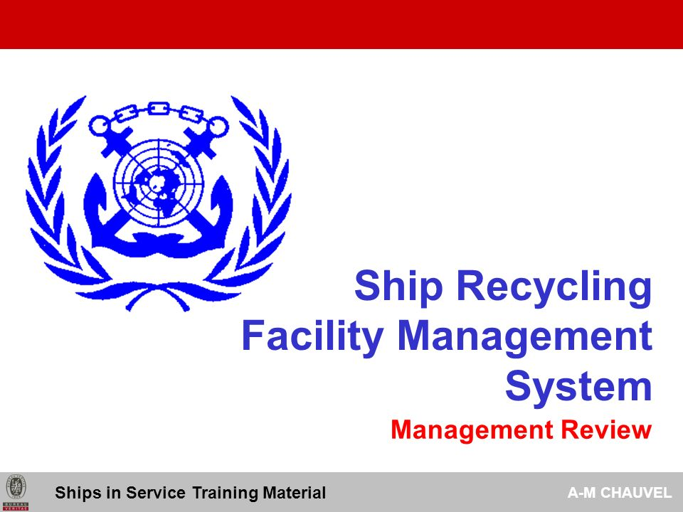 Ship Recycling Facility Management System Management Review