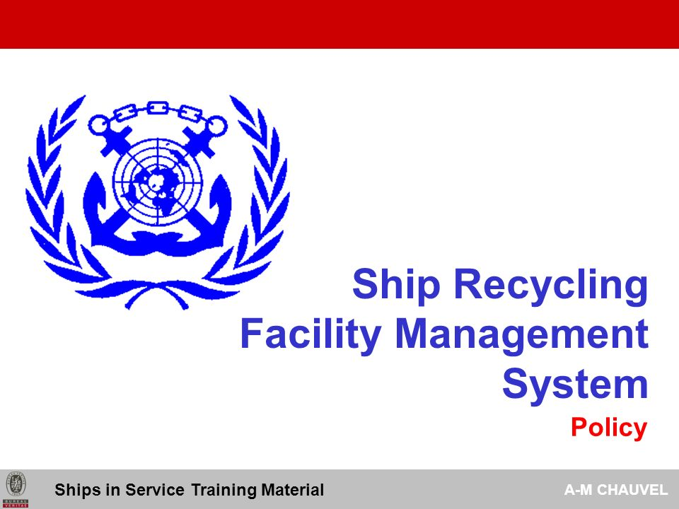 Ship Recycling Facility Management System Policy