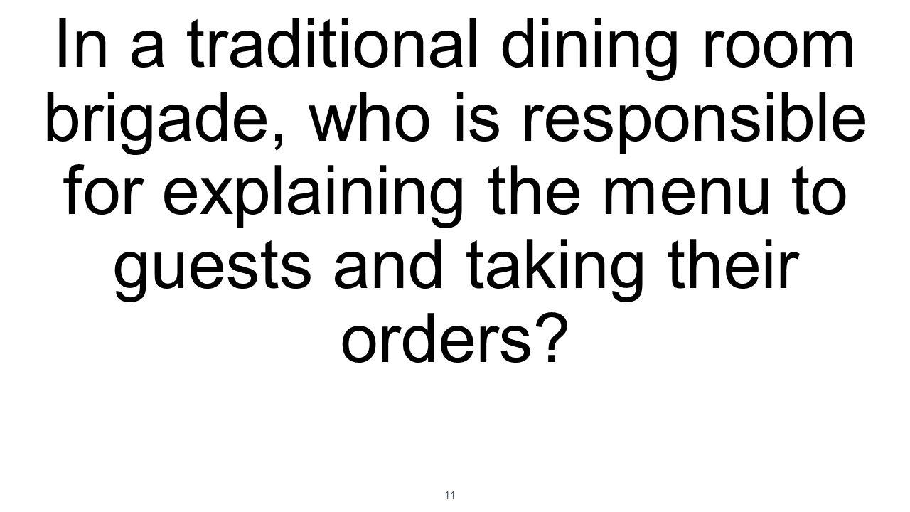 Dining Room Brigade System