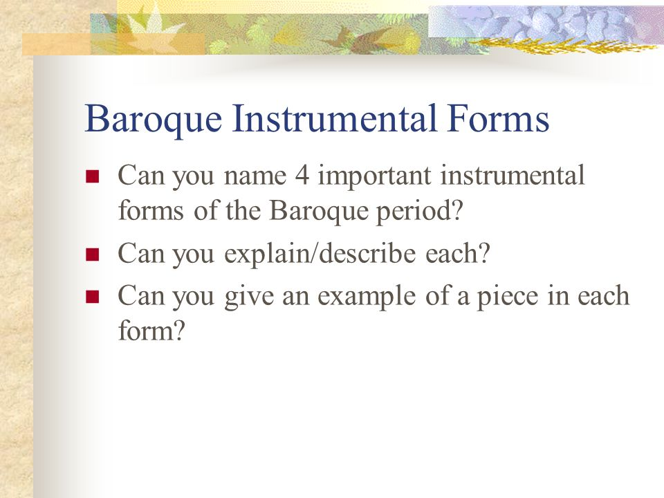 music forms that defined the baroque Summary of western classical music history  baroque history  the baroque era of western classical music is usually defined as the period from 1600 to.