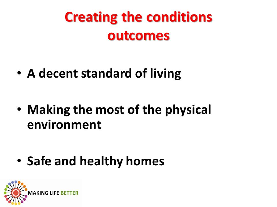 Creating the conditions outcomes