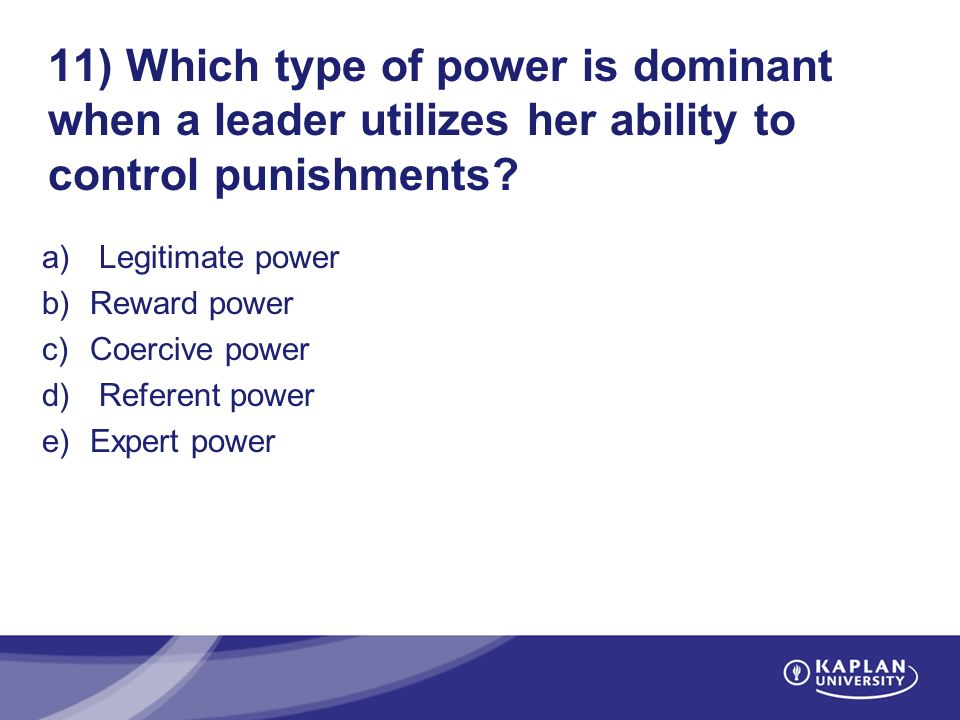 coercive reward legitimate referent and expert power 5 social roots of power (french and raven) reward power coercive power  legitimate power referent power expert power power reward power  definition.