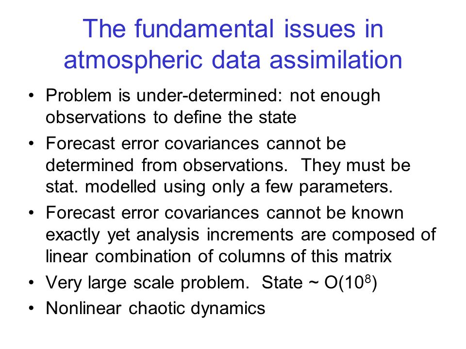 The fundamental issues in atmospheric data assimilation