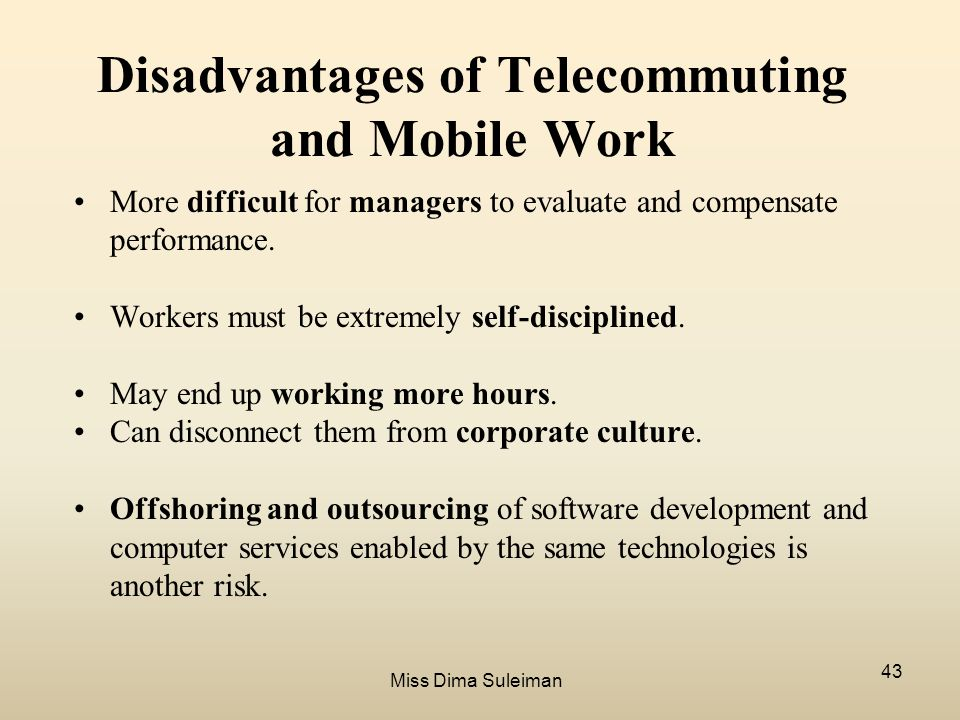 advantages and disadvantages of telecommuting essay Telecommuting has been gaining in popularity in recent decades due to its substantial what advantages and disadvantages can come of this trend essay topics.