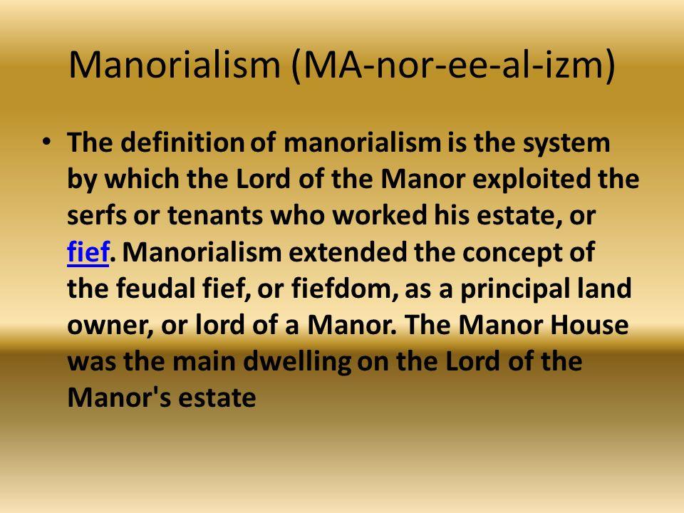 6 Manorialism ...