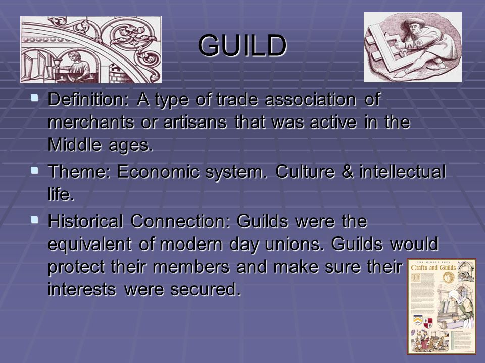 A history of economy and the example of medieval guilds and merchants