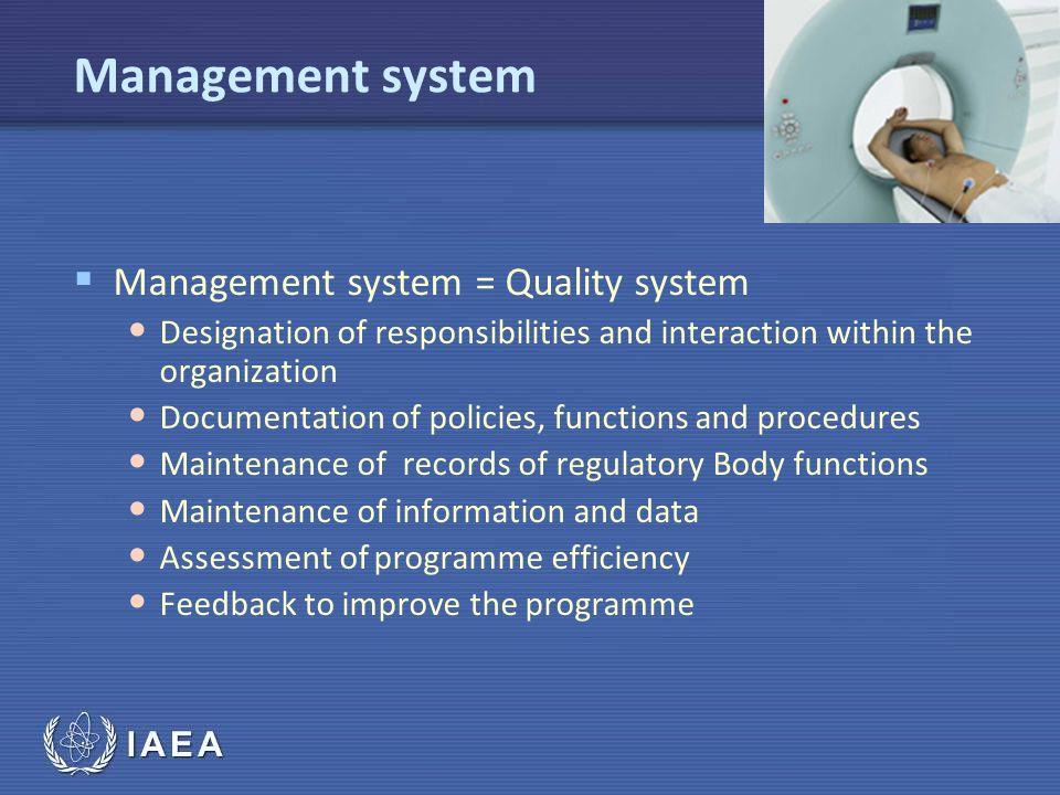 Management system Management system = Quality system