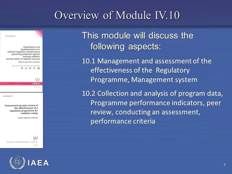 Overview of Module IV.10 This module will discuss the following aspects: