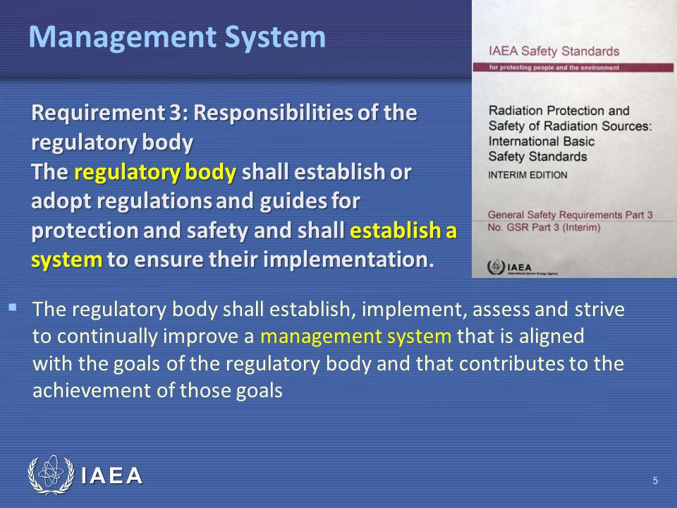 Management System Requirement 3: Responsibilities of the regulatory body.