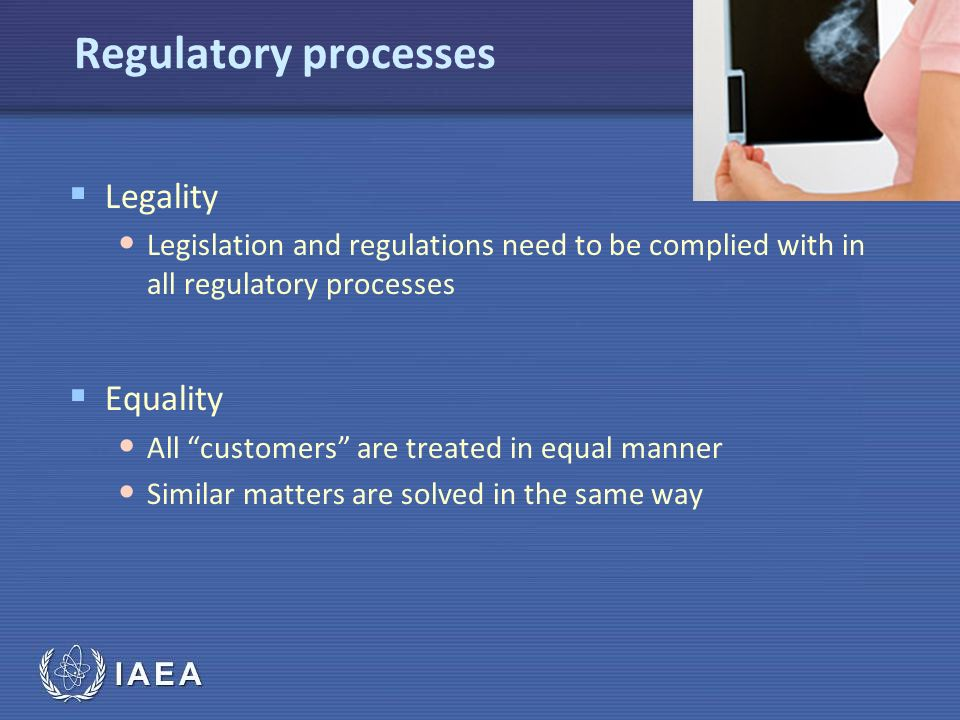 Regulatory processes Legality Equality