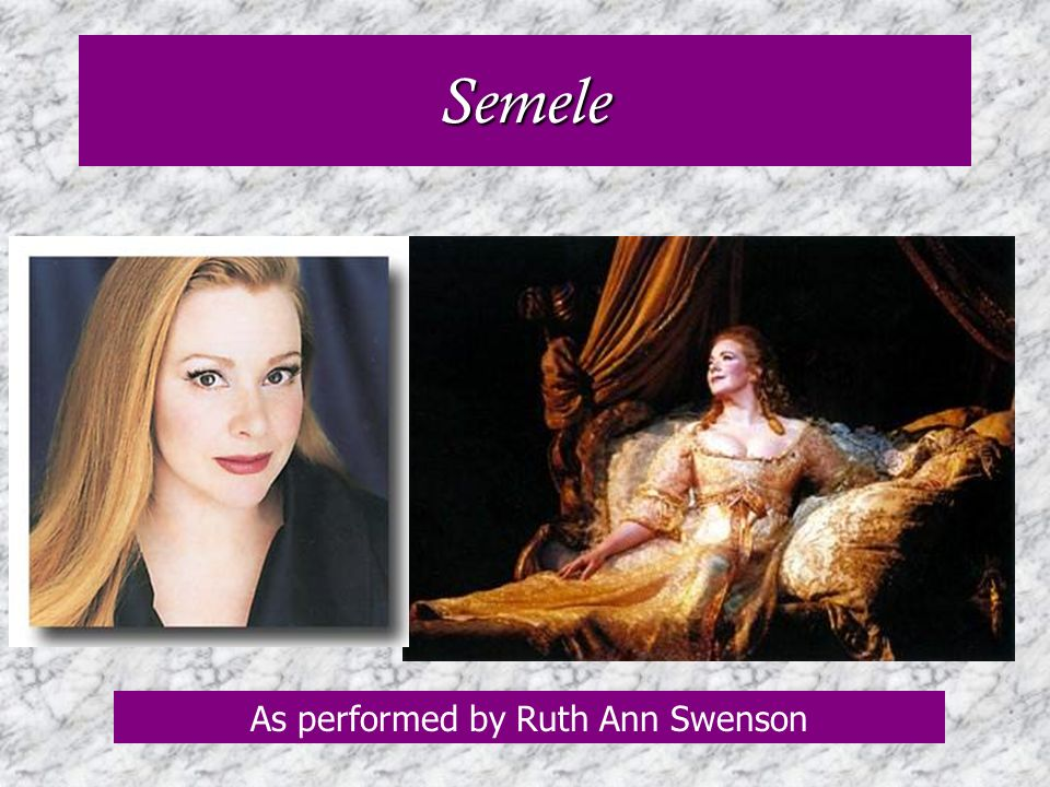 As performed by Ruth Ann Swenson