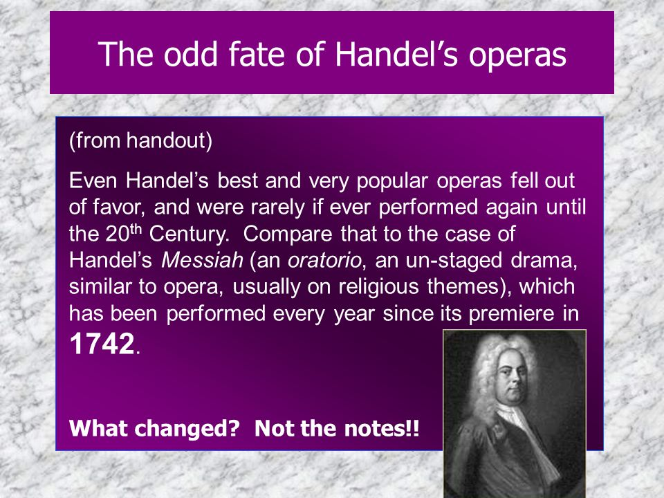 The odd fate of Handel's operas