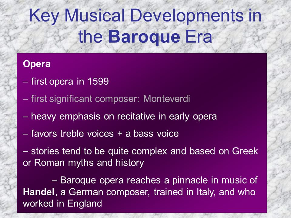 Key Musical Developments in the Baroque Era