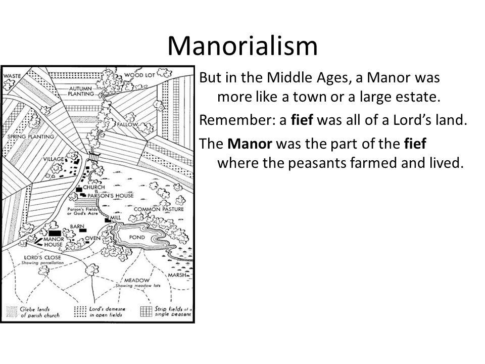 19 Manorialism ...