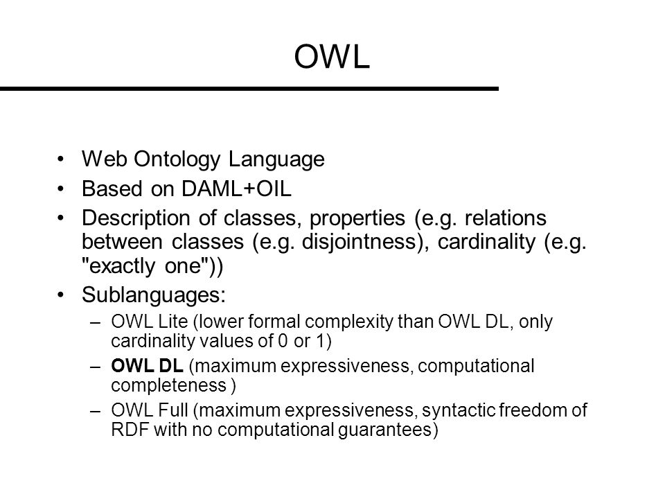 OWL Web Ontology Language Based on DAML+OIL