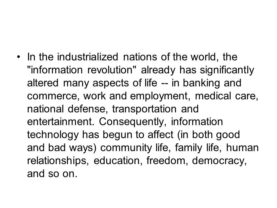 how computer revolution affected the corporate world information technology essay Information technology essay  years there has been a big change as revolution in the computer and communication world and all the signs are that technological .
