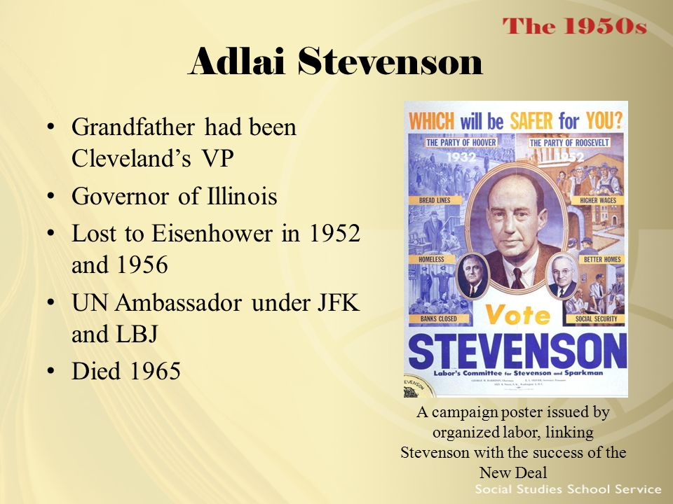 Adlai Stevenson Grandfather had been Cleveland's VP