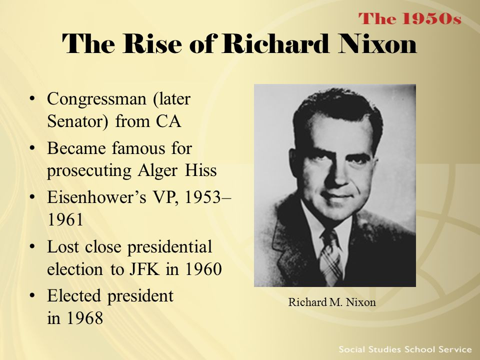 The Rise of Richard Nixon