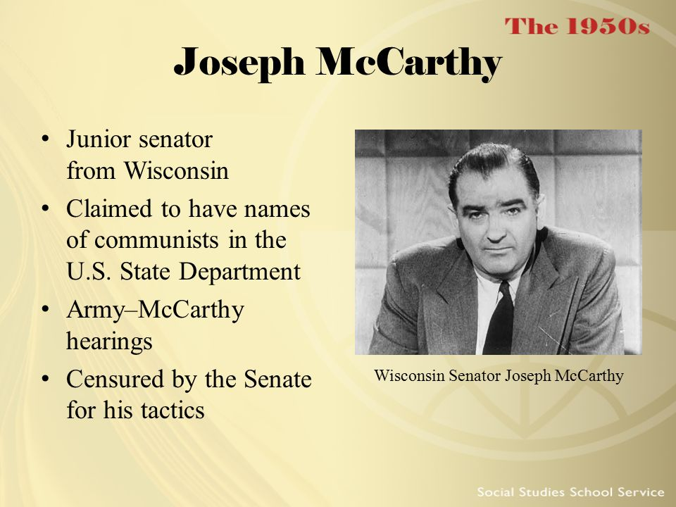 the political career of senator joseph mccarthy Joseph mccarthy, junior u s senator from wisconsin, was given a rousing ovation last night when, as guest of the ohio county republican women's club, he declared bluntly that the fate of the world rests with the clash between the atheism of moscow and the christian spirit throughout other.