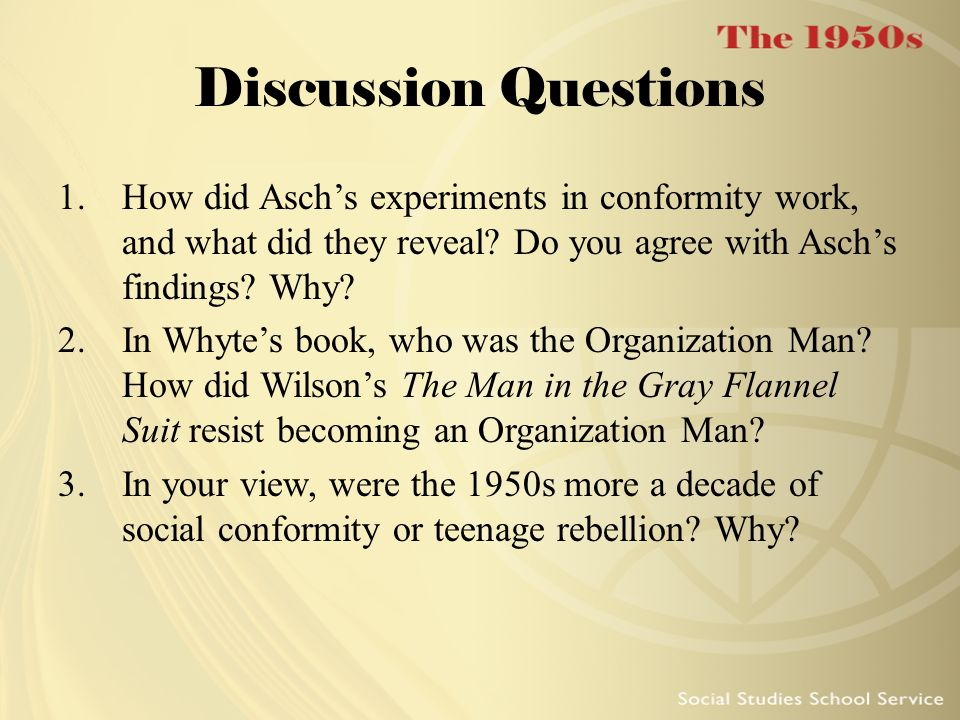 Discussion Questions How did Asch's experiments in conformity work, and what did they reveal Do you agree with Asch's findings Why