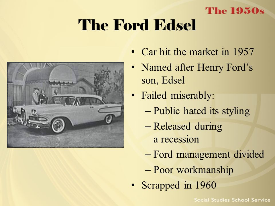 The Ford Edsel Car hit the market in 1957