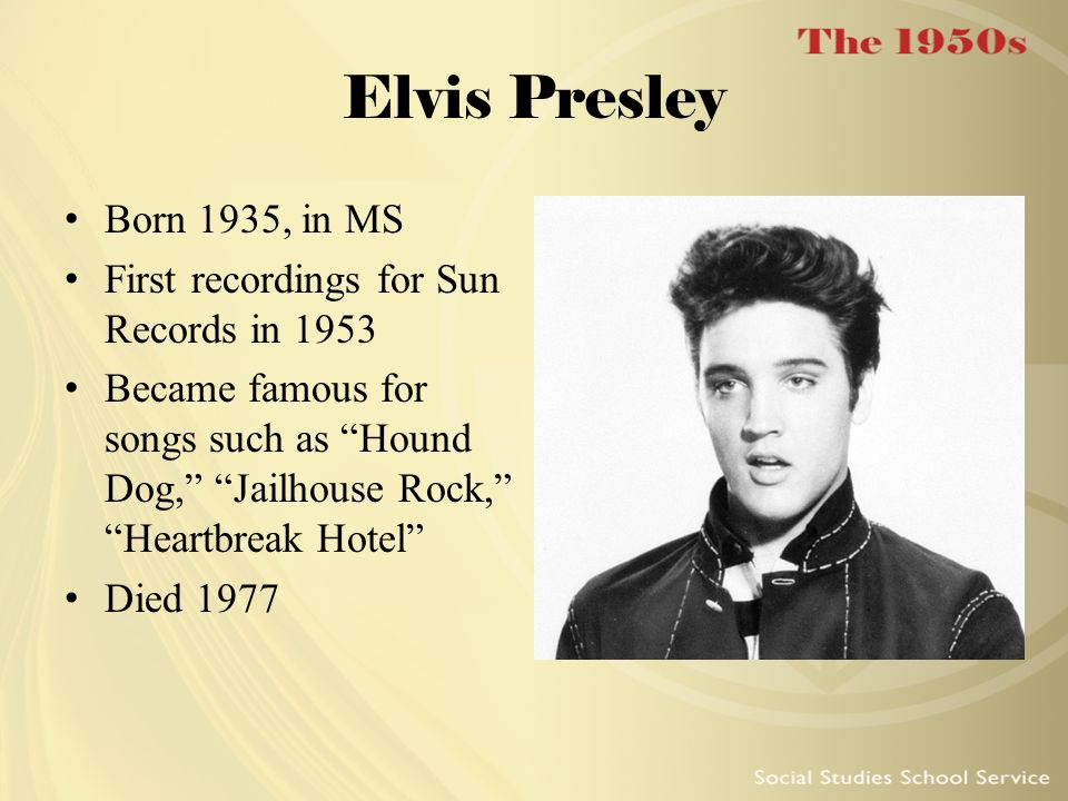 Elvis Presley Born 1935, in MS