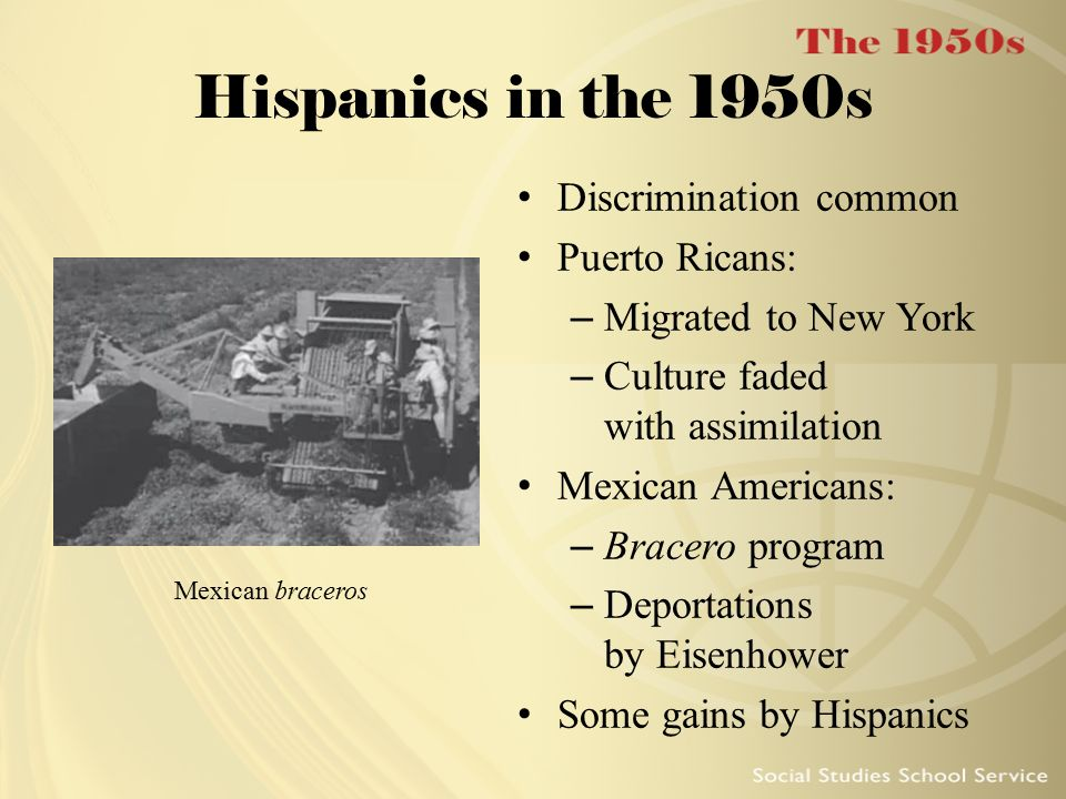Hispanics in the 1950s Discrimination common Puerto Ricans: