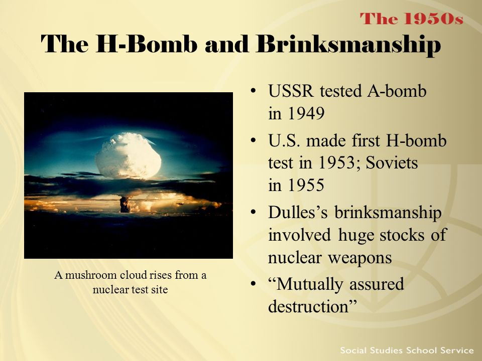 The H-Bomb and Brinksmanship