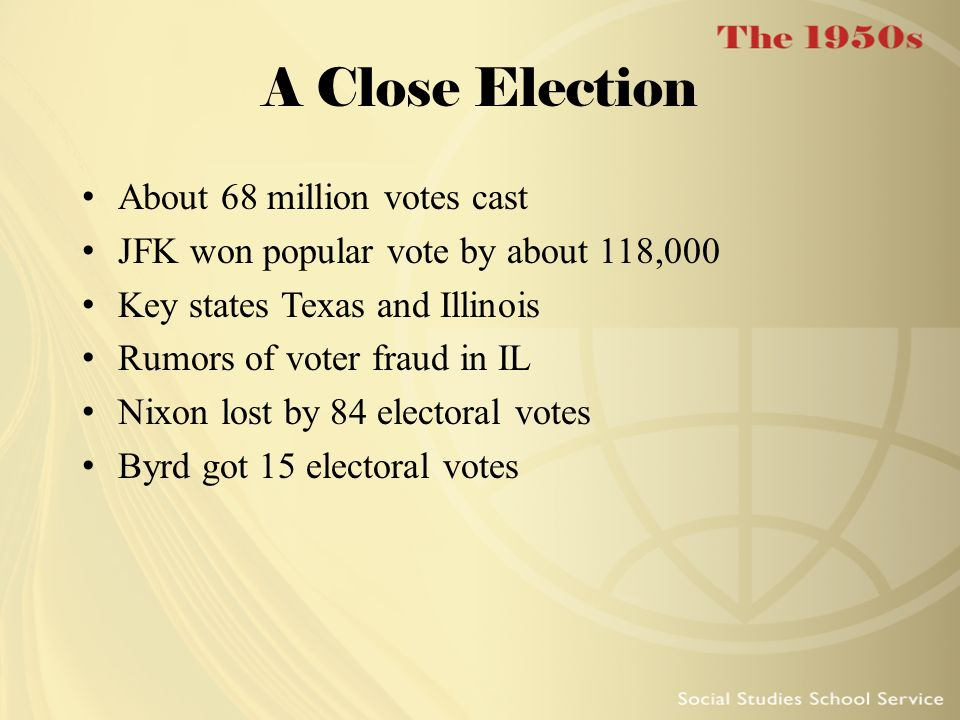 A Close Election About 68 million votes cast