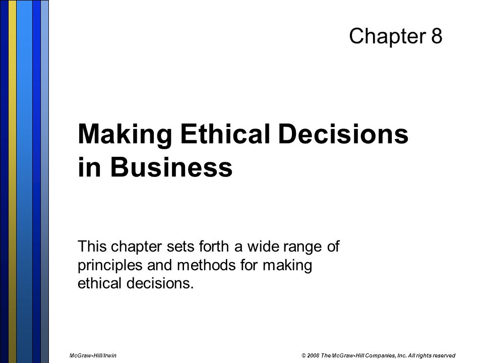 ethics and decision making in business Read this south source article about business ethics jarc says making the right decision the josephson institute offers 12 ethical principles for business.