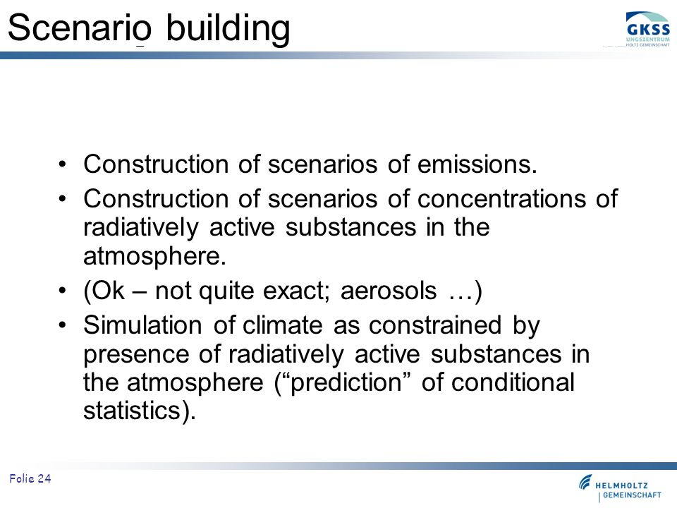 Scenario building Construction of scenarios of emissions.