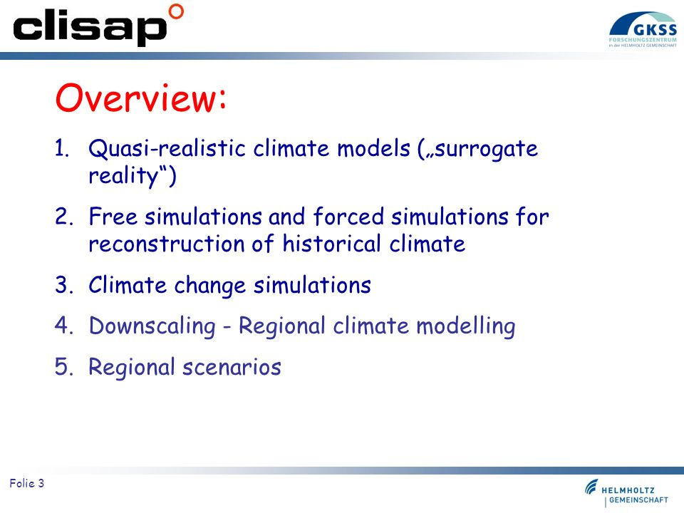 "Overview: Quasi-realistic climate models (""surrogate reality )"