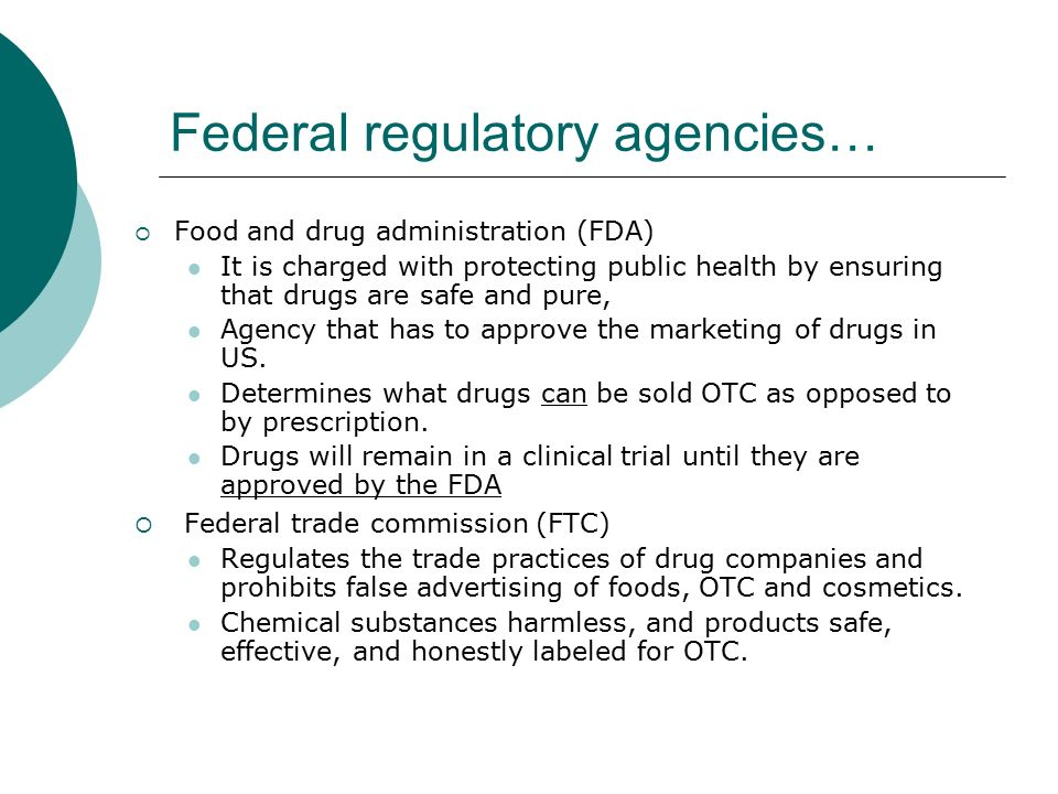regulatory agency food and drug administration United kingdom (medicines and healthcare products regulatory agency -  mhra)  fda's organization consists of the office of the commissioner (oc) and  four.