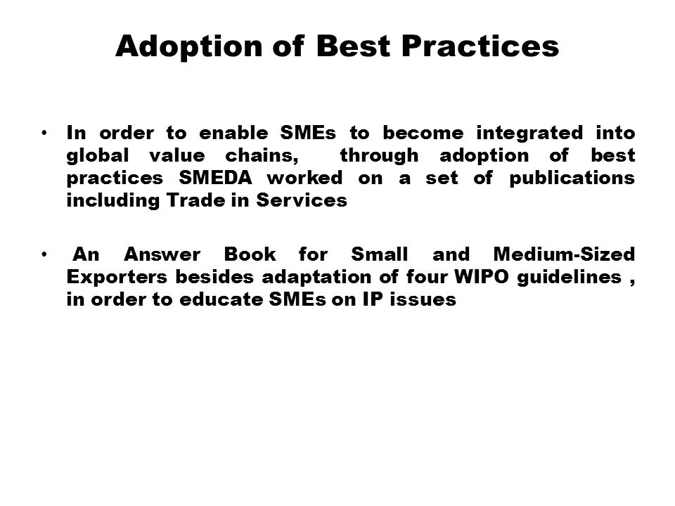 Adoption of Best Practices
